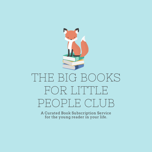 Big Books For Little People Club The Hickory Stick Bookshop